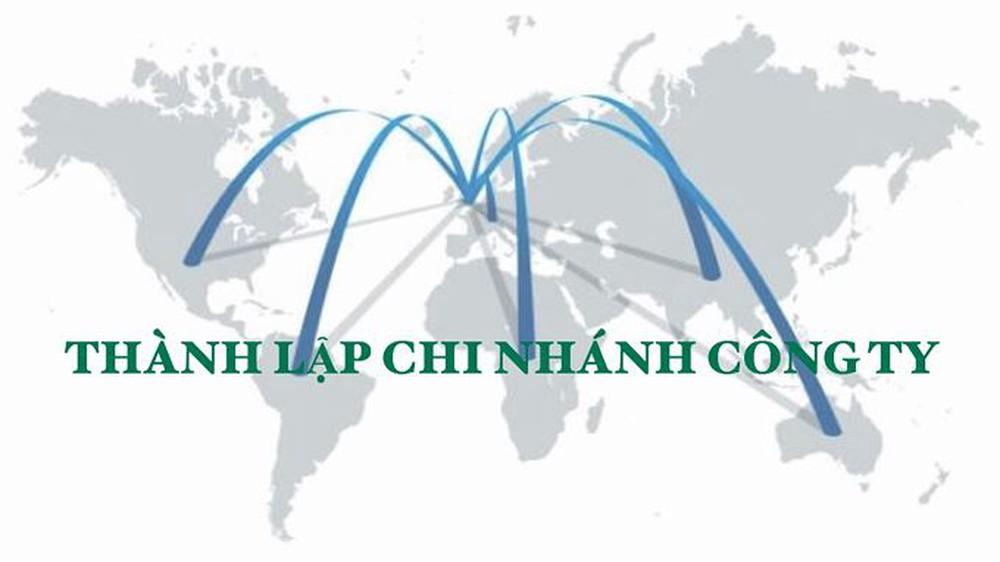 Thủ tục thành lập chi nhánh công ty cổ phần