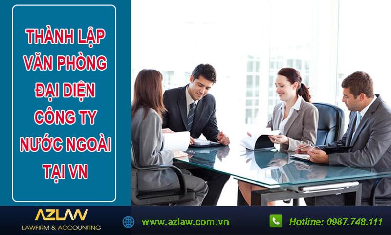 Dịch vụ thành lập văn phòng đại diện nước ngoài tại Việt Nam
