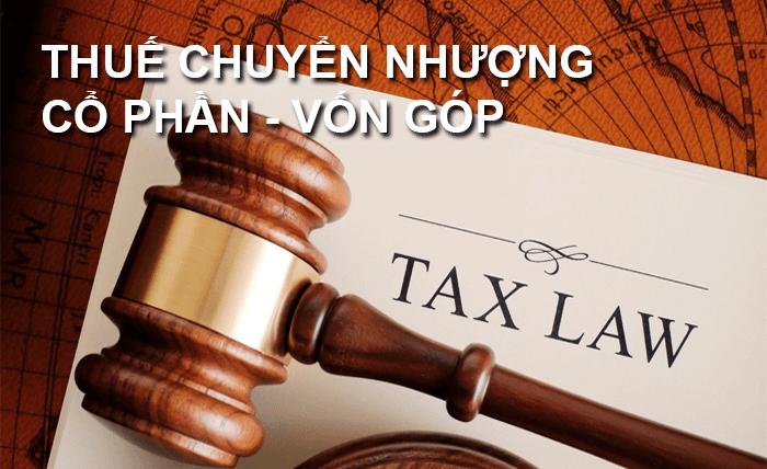 Thuế chuyển nhượng cổ phần và những điều cần biết